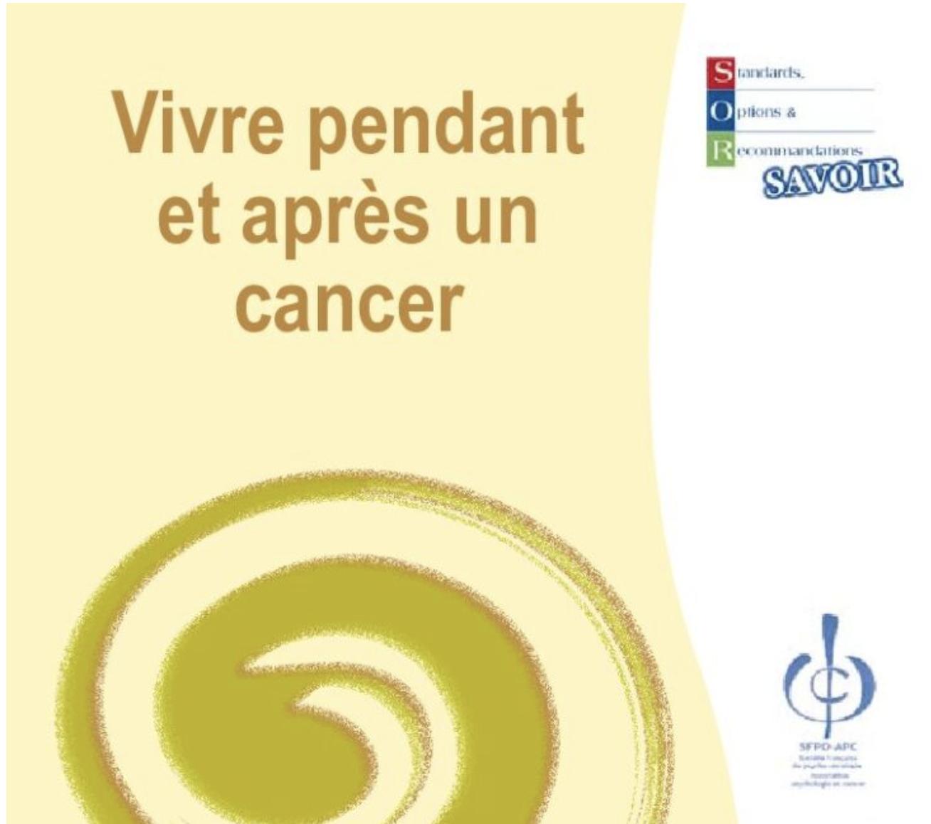 Vivre pendant et après le cancer